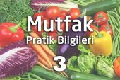 Mutfak Pratik Bilgileri 3